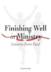 Finishing Well in Ministry