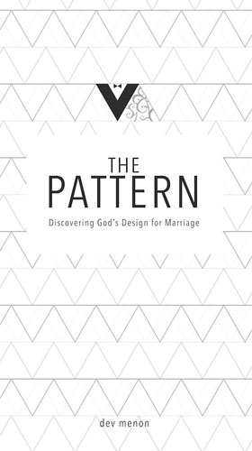 The Pattern: Discovering God's Design for Marriage (eBook)