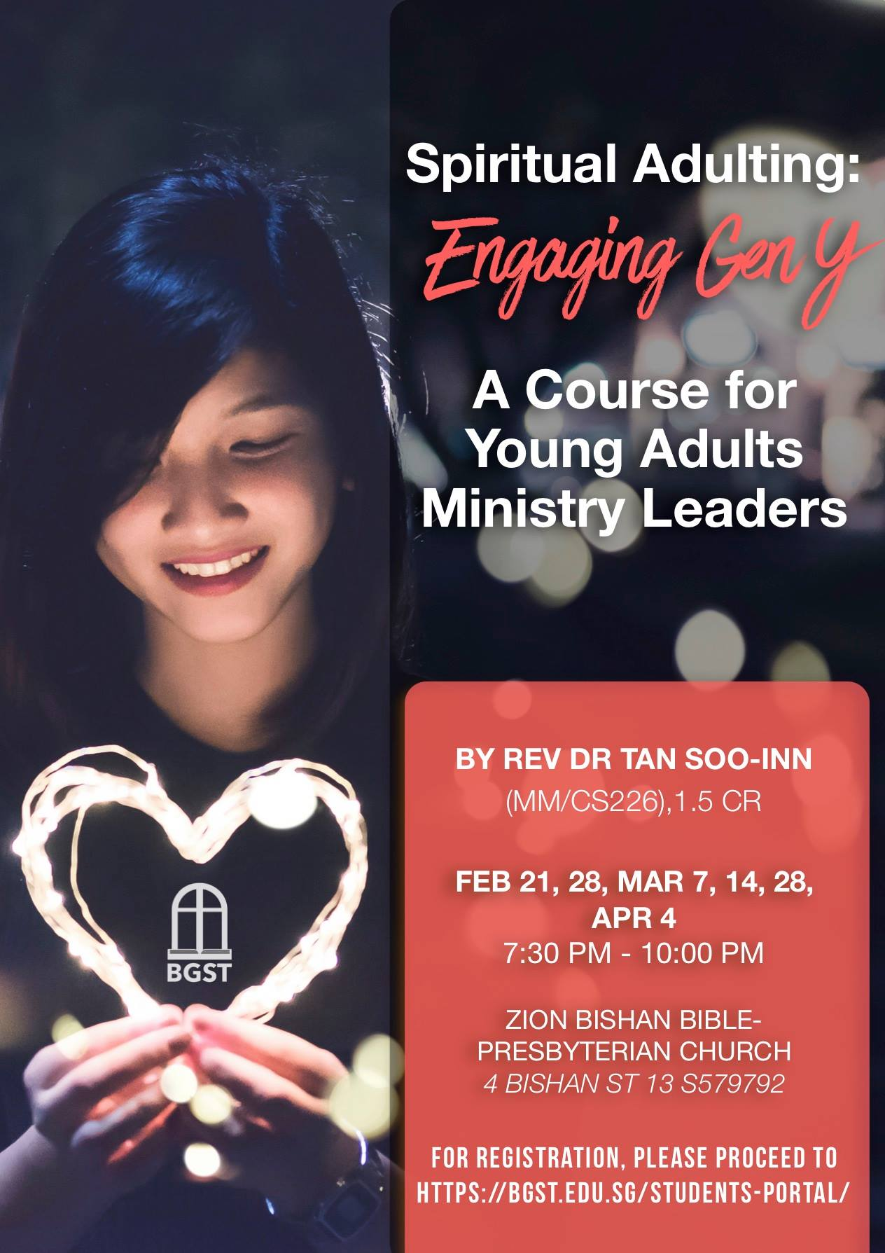 Spiritual Adulting: Engaging Gen Y (BGST Course) @ Zion Bishan Bible–Presbyterian Church