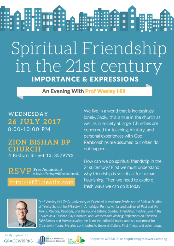 """Spiritual Friendship in the 21st Century"" An Evening with Wesley Hill @ Zion Bishan Bible Presbyterian Church 
