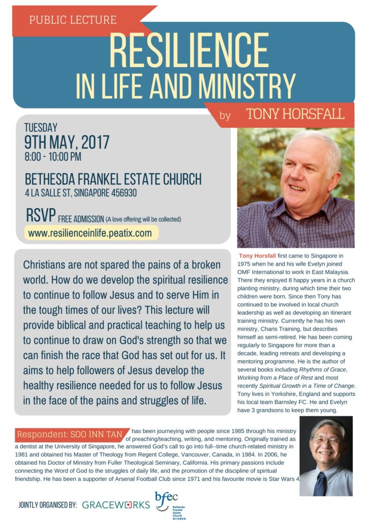 Tony Horsfall Public Lecture 'Resilience In Life And Ministry' @ Bethesda Frankel Estate Church | Singapore | 0