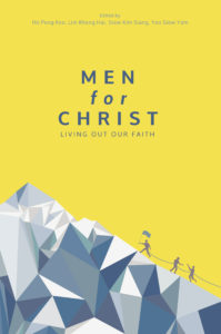 Men for Christ: Book Launch & Panel Discussion @ Bible House (Level 4) | Singapore | Singapore